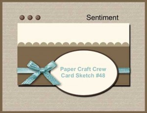 Paper Craft Crew Card Sketch 48