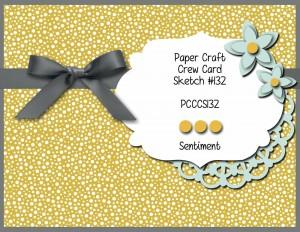 Paper Craft Crew Card Sketch 132