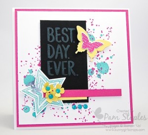 Best Day Ever handmade card by Pam Staples, Sunny Girl Scraps. #bestdayever #stampinup #pamstaples
