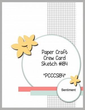Paper Craft Crew Card Sketch 184