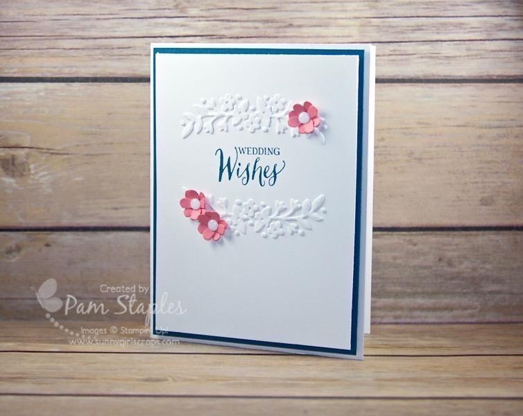 Design Team submission for SUOC 149 featuring a Floral Affection Wedding Card. Created by Pam Staples. #suoc #sunnygirlscraps #stampinup #floralaffectonTIEF