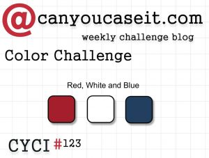 Can You Case It? Color Challenge 123. #cyci #colorchallenge